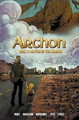Archon: Volume 1: Battle of the Dragon TP