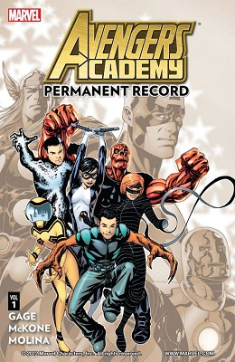 Avengers Academy: Volume 1: Permanent Record TP