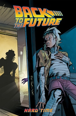 Back to the Future: Volume 4: Hard Time TP