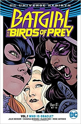 Batgirl and the Birds of Prey: Volume 1: Who is Oracle? TP - Used