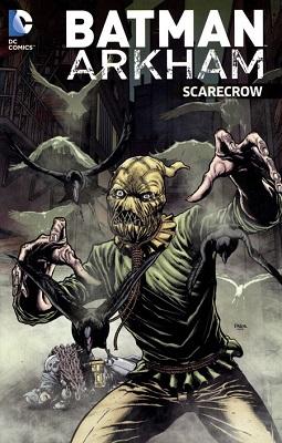 Batman: Arkham: Scarecrow TP