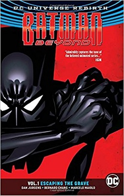 Batman Beyond: Volume 1: Escaping the Grave TP
