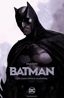 Batman: The Dark Prince Charming: Volume 1 HC