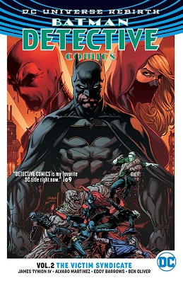 Detective Comics: Volume 2: Victim Syndicate TP