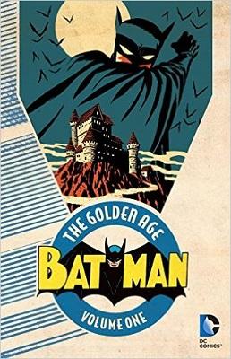 Batman: The Golden Age: Volume 1 TP