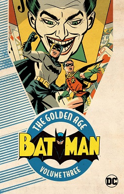 Batman: The Golden Age: Volume 3 TP