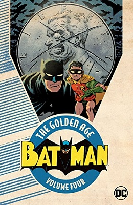 Batman: The Golden Age: Volume 4 TP