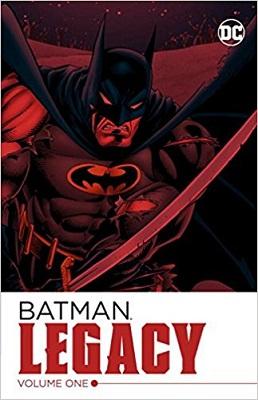 Batman: Legacy: Volume 1 TP