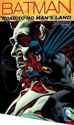 Batman: The Road to No Mans Land: Volume 2 TP