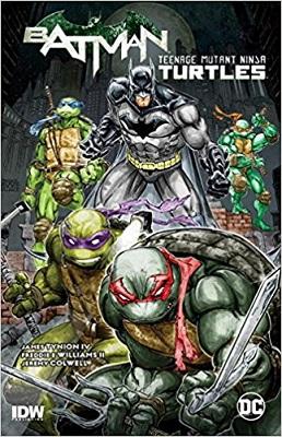 Batman Teenage Mutant Ninja Turtles: Volume 1 TP