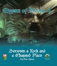 5th Edition Adventures: Quests of Doom 4: Between a Rock and a Charred Place
