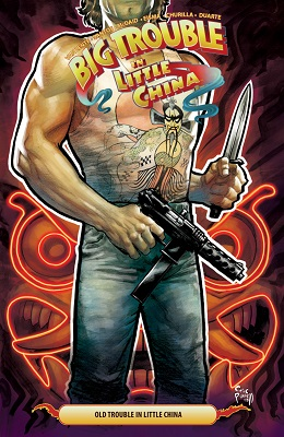 Big Trouble In Little China: Volume 6 TP