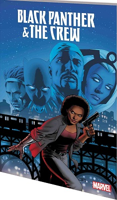 Black Panther and the Crew: We Are the Streets TP