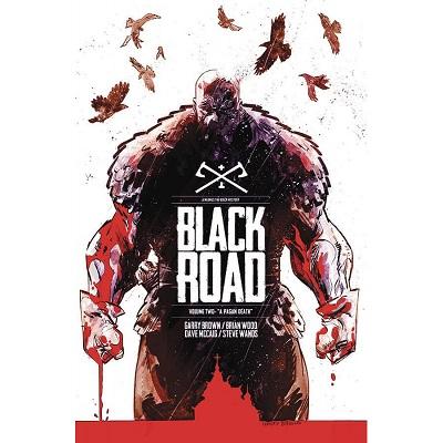 Black Road: Volume 2: A Pagan Death TP (MR)
