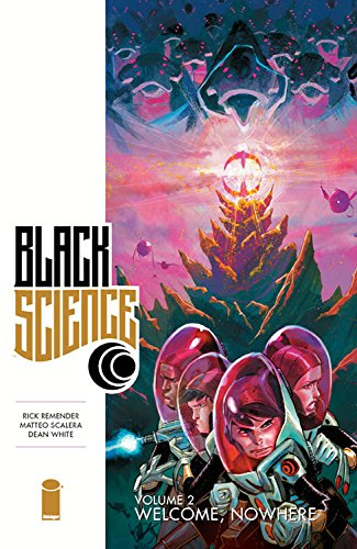 Black Science: Volume 2: Welcome Nowhere TP - Used