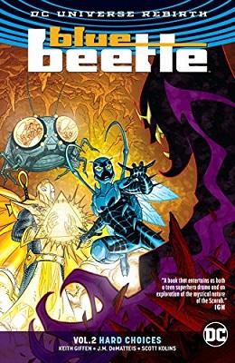 Blue Beetle: Volume 2: Hard Choices TP