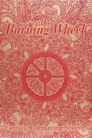 The Burning Wheel: Gold Edition HC
