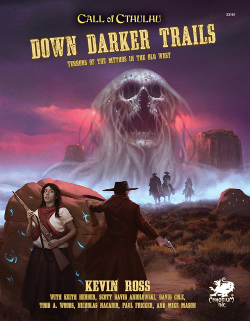 Call of Cthulhu 7th Ed: Down Darker Trails