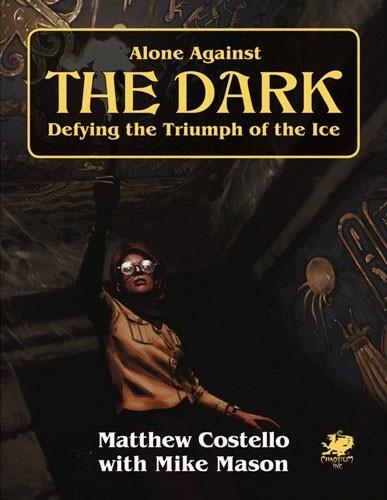 Call of Cthulhu 7th Ed: Alone Against the Dark