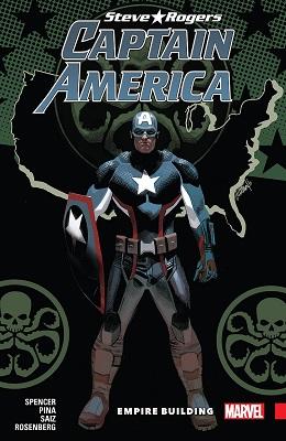 Captain America: Steve Rogers: Volume 3: Empire Building TP