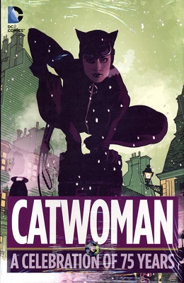 Catwoman: A Celebration of 75 Years HC