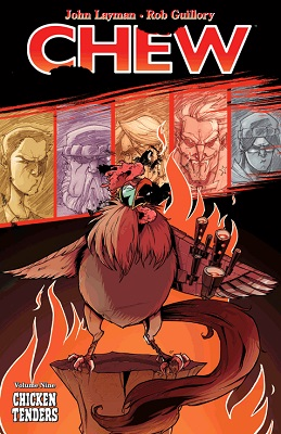 Chew: Volume 9: Chicken Tenders TP (MR)