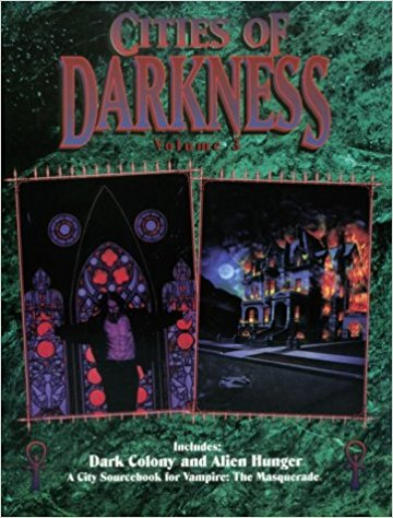 Vampire the Masquerade: Cities of Darkness Vol 3 Dark Colony - Used