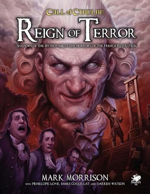 Call of Cthulhu 7th Ed: Reign of Terror