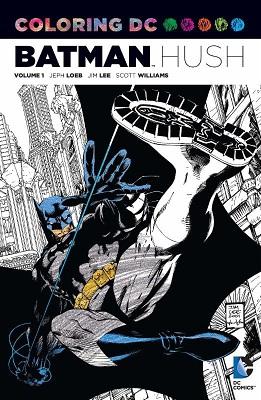 Coloring DC: Volume 1: Batman Hush TP