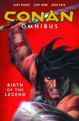 Conan Omnibus: Volume 1: Birth of the Legend TP