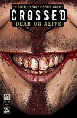 Crossed: Dead or Alive (2015) Complete Bundle - Used