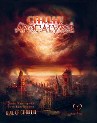 Trail of Cthulhu: Cthulhu Apocalypse HC