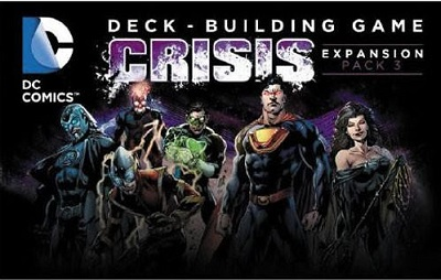 DC Comics Deck Building Game: Crisis Expansion Pack 3