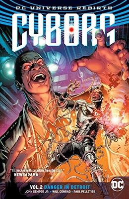 Cyborg: Volume 2: Danger in Detroit TP