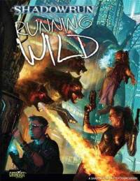 Shadowrun 4th ed: Running Wild - Used