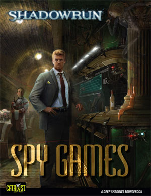 Shadowrun 4th ed: Spy Games - Used