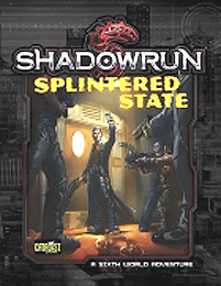 Shadowrun 5th ed: Splintered State - Used