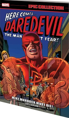 Daredevil Epic Collection: Mike Murdock Must Die TP