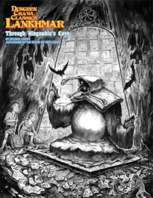 Dungeon Crawl Classics: Lankhmar: Through Ningaubles Cave