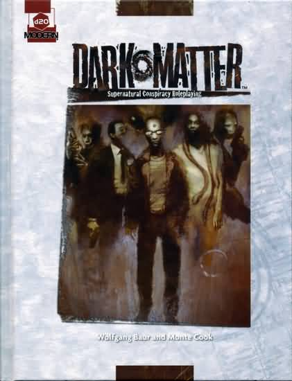 d20 Dark Matter: Supernatural Conspiracy Roleplaying- Used