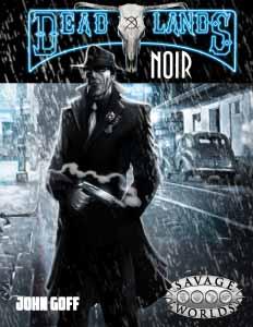 Savage Worlds: Deadlands: Noir - Used