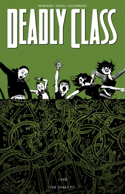 Deadly Class: Volume 3: The Snake Pit TP (2014 Series) (MR)