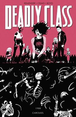 Deadly Class: Volume 5: Carousel TP (MR)