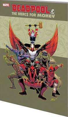 Deadpool and the Mercs for Money: Volume 1: Mo Mercs Mo Monkeys TP