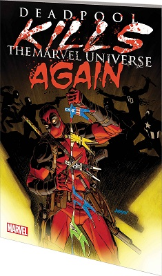 Deadpool Kills the Marvel Universe Again TP