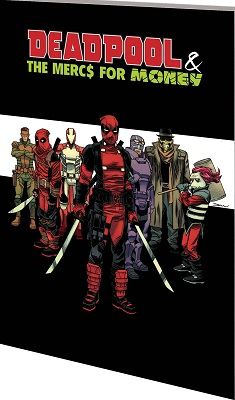 Deadpool and the Mercs for Money: Volume 0: Merc Madness TP
