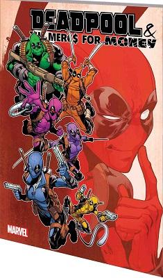 Deadpool and the Mercs for Money: Volume 2: Inhumans vs X-Men TP