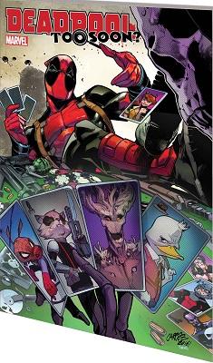 Deadpool: Too Soon TP