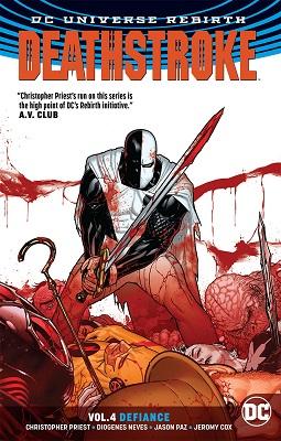 Deathstroke: Volume 4: Defiance TP