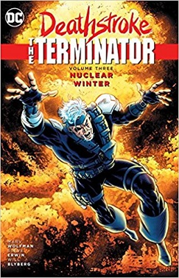Deathstroke: The Terminator: Volume 3: Nuclear Winter TP